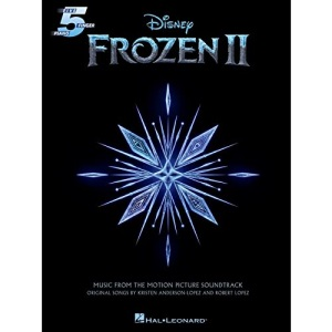 Frozen 2 Five-Finger Piano Songbook: Music from the Motion Picture Soundtrack