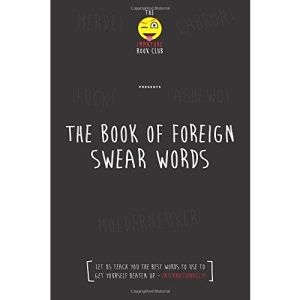 The Foreign Book of Swear Words