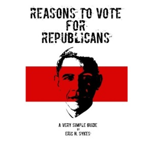 Reasons to Vote for Republicans: A Very Simple Guide