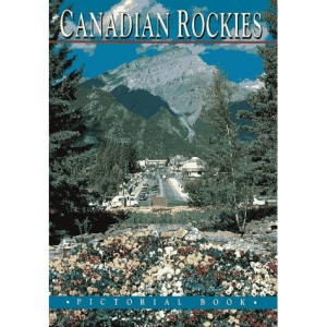 The Canadian Rockies Pictorial Book