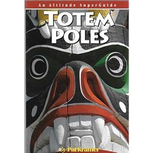 Totem Poles: An Altitude Superguide