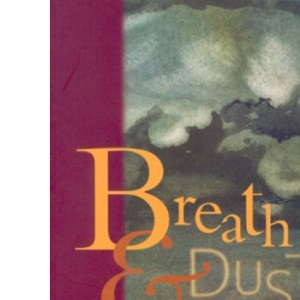 Breath and Dust