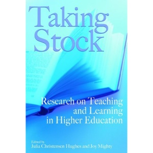Taking Stock: Research on Teaching and Learning in Higher Education (Queen's Policy Studies)