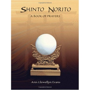 Shinto Norito: A Book of Prayers