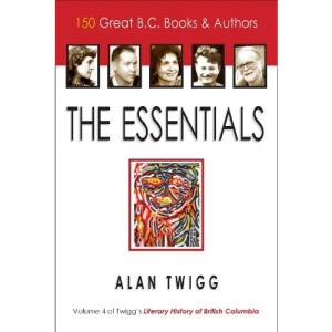 Essentials: 100 Great BC Books / 100 Great Authors (Literary Studies Fiction Novel)