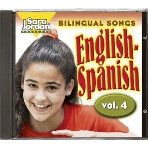 Bilingual Songs: English-Spanish, Vol. 4 (Songs That Teach Spanish)