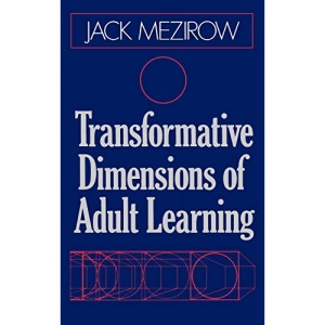 Transformative Dimensions (Jossey-Bass Higher and Adult Education (Hardcover))