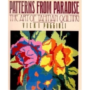 Patterns from Paradise: Art of Tahitian Quilting