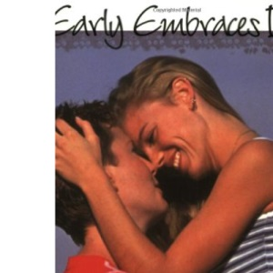 Early Embraces Iii: More True-Life Stories of Women Describing Their First Lesbi: 3