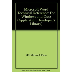 Microsoft WORD Technical Reference for Windows and OS/2 (Application Developer's Library)