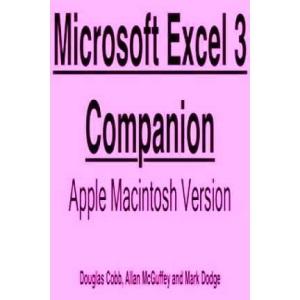Microsoft EXCEL Companion: Macintosh Edition