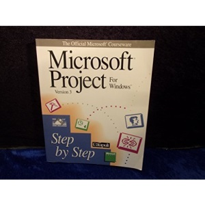 Microsoft Project for Windows Step by Step