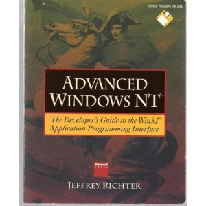 Advanced Windows NT: Developer's Guide to the Win32 Application Programming Interface