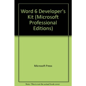 Word 6 Developer's Kit (Microsoft Professional Editions)