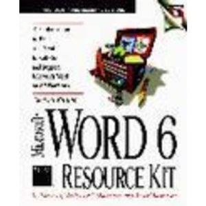 Microsoft Word 6 Resource Kit (Microsoft Professional Editions)