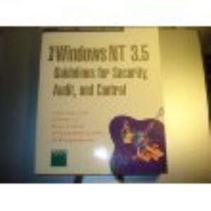 Windows NT Guidelines for Security (Microsoft Professional Editions)