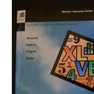 Microsoft Excel Visual Basic Programmer's Guide to Windows 95 (Microsoft Professional Editions)