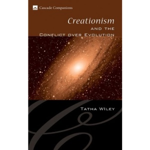 Creationism and the Conflict Over Evolution (Cascade Companions)