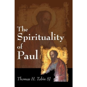 The Spirituality of Paul