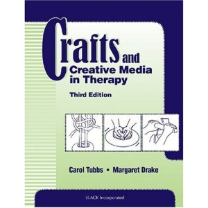 Crafts and Creative Media in Therapy and Rehabilitation