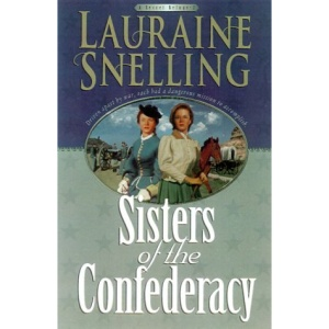 Sisters of the Confederacy: Book 2: A Secret Refuge