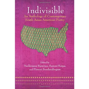 Indivisible: An Anthology of Contemporary South Asian Poetry