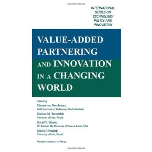 Value Added Partnering and Innovation in a Changing World (International Series on Technology Policy and Innovation)