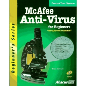 McAfee Anti-Virus Software for Beginners (Beginner's Series)
