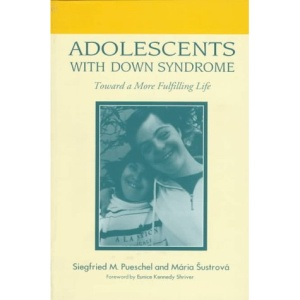 Adolescents with down's Syndrome: Toward a More Fulfilling Life