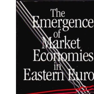 The Emergence of Market Economies in Eastern Europe