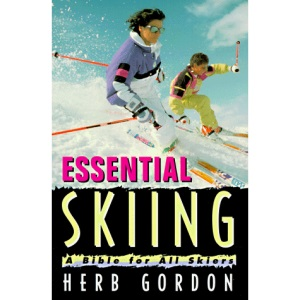 Essential Skiing: A Bible for Beginning Skiiers