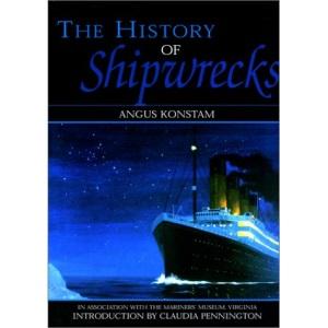 The History of Shipwrecks