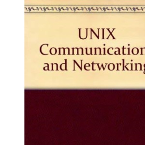 UNIX Communications and Networking