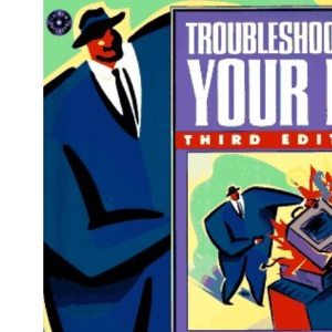 Troubleshooting Your PC (3rd Edition)