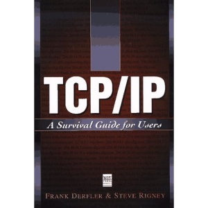 TCP/IP: A Survival Guide for Users