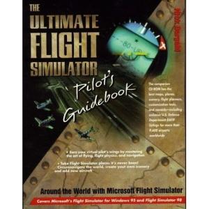 The Ultimate Flight Simulator Pilot's Guidebook