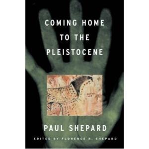 Coming Home to the Pleistocene