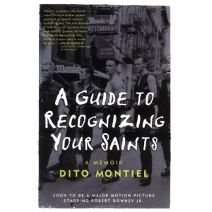 A Guide to Recognizing Your Saints: A Memoir