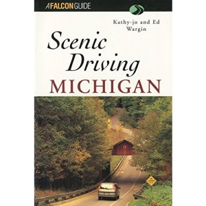 Michigan (Falcon Guides Scenic Driving)