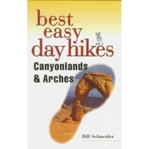 Best Easy Day Hikes Canyonlands & Arches (Falcon Guides Best Easy Day Hikes)
