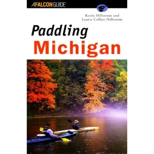 Paddling Michigan (Falcon Guides Paddling)