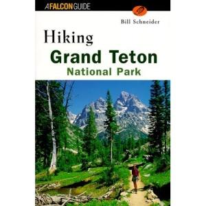 Hiking Grand Teton National Park (Falcon Guides Hiking)