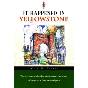It Happened in Yellowstone
