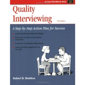 Quality Interviewing: A Step-by-Step Action Plan for Success (50-Minute Series)