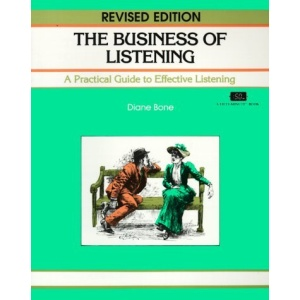 The Business of Listening: Practical Guide to Effective Listening (Fifty-Minute)