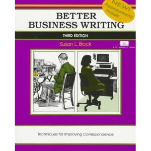Better Business Writing: Techniques for Improving Correspondence (Fifty-Minute)