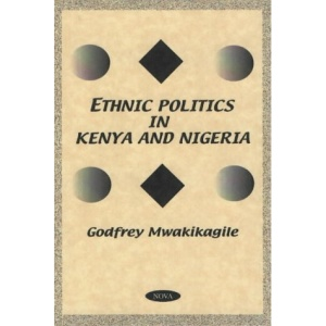 Ethnic Politics in Kenya and Nigeria: A Comparative Study