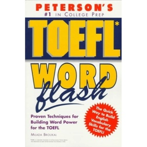 TOEFL Word Flash: The Quick Way to Build Vocabulary Power (TOEFL Flash)