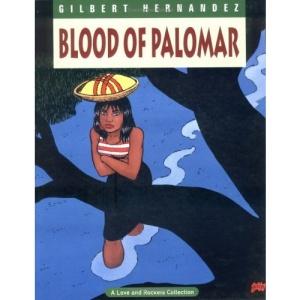 Blood of Palomar: 008 (Love & Rockets)