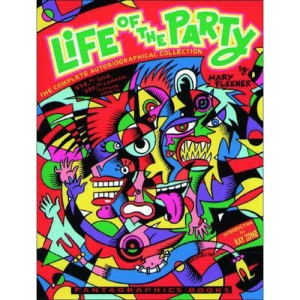 Life of the Party: The Complete Autobiographical Collection